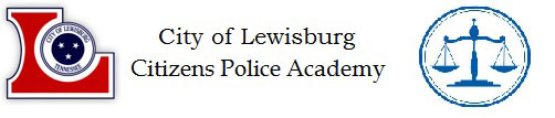 City of Lewisburg Citizens Police Academy